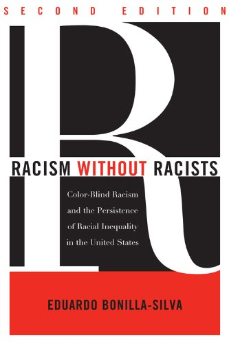 9780742546851: Racism without Racists: Color-Blind Racism and the Persistence of Racial Inequality in the United States
