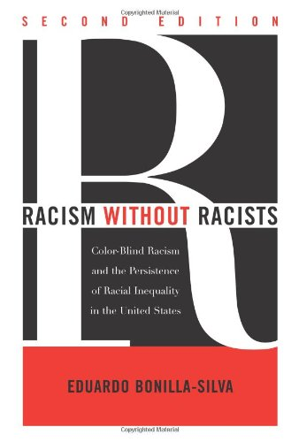 9780742546868: Racism Without Racists: Color-Blind Racism and the Persistence of Racial Inequality in the United States
