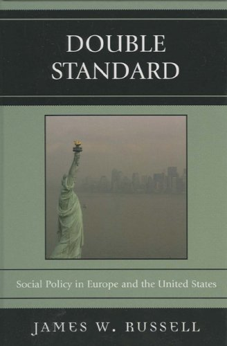 9780742546929: Double Standard: Social Policy in Europe and the United States