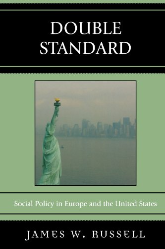9780742546936: Double Standard: Social Policy in Europe and the United States
