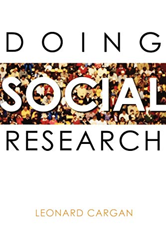 Doing Social Research: Leonard Cargan