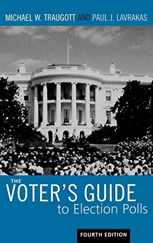 9780742547162: The Voter's Guide to Election Polls (Voter's Guide to Election Polls (Hardcover))