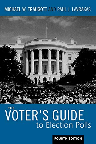 9780742547179: The Voter's Guide to Election Polls (Voter's Guide to Election Polls (Paperback))