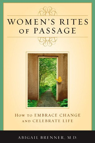 9780742547483: Women's Rites of Passage: How to Embrace Change and Celebrate Life