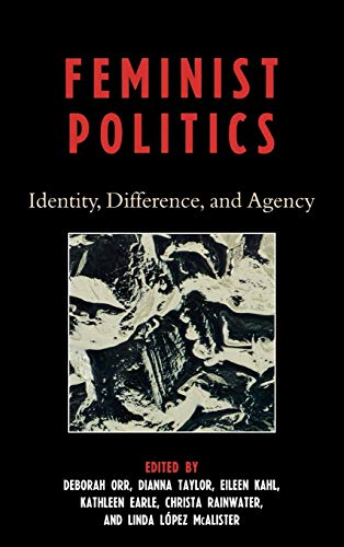 9780742547773: Feminist Politics: Identity, Difference, and Agency