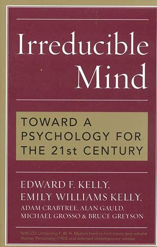 9780742547926: Irreducible Mind: Toward a Psychology for the 21st Century