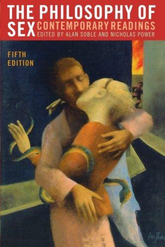 The Philosophy of Sex : Contemporary Readings: Benatar, David; Calhoun,