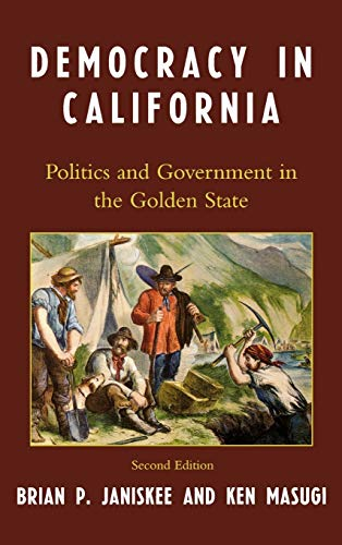 9780742548350: Democracy in California: Politics and Government in the Golden State