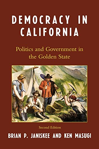 9780742548367: Democracy in California: Politics and Government in the Golden State