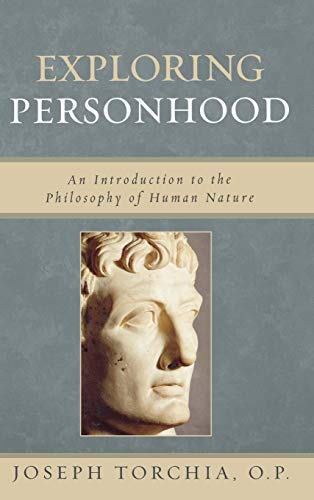 9780742548374: Exploring Personhood: An Introduction to the Philosophy of Human Nature