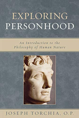 9780742548381: Exploring Personhood: An Introduction to the Philosophy of Human Nature