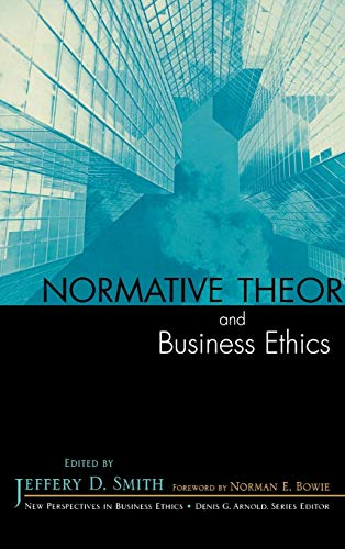 9780742548428: Normative Theory and Business Ethics (New Perspectives in Business Ethics)
