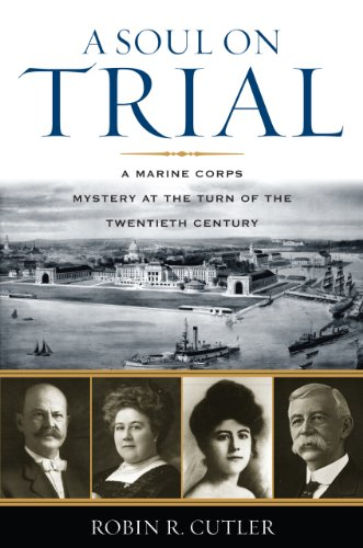 9780742548497: A Soul on Trial: A Marine Corps Mystery at the Turn of the Twentieth Century