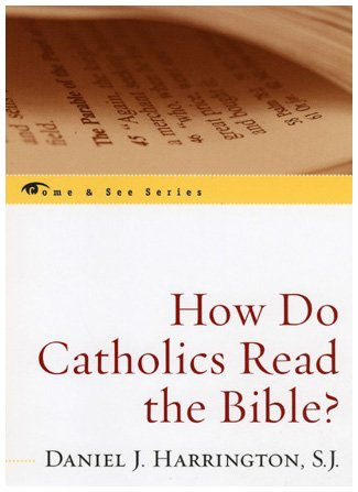 9780742548701: How Do Catholics Read the Bible? (The Come & See Series)