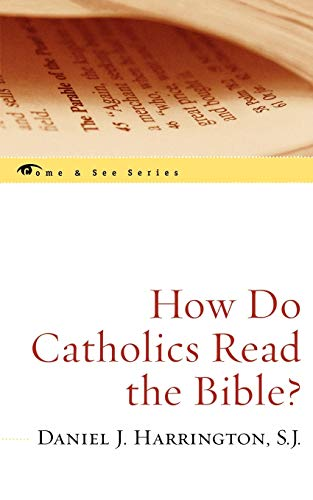 9780742548718: How Do Catholics Read the Bible? (The Come & See Series)