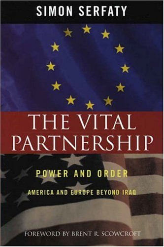 9780742548855: The Vital Partnership: Power and Order