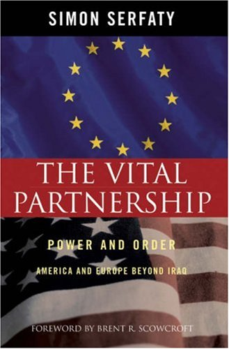 9780742548862: The Vital Partnership: Power and Order