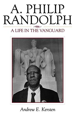 9780742548978: A. Philip Randolph: A Life in the Vanguard (The African American History Series)