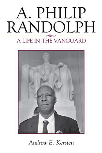 9780742548985: A. Philip Randolph: A Life in the Vanguard