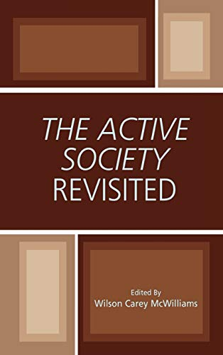 The Active Society Revisited: McWilliams Wilson Carey