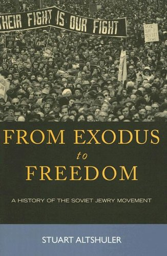 9780742549364: From Exodus to Freedom: The History of the Soviet Jewry Movement