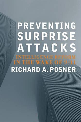 Preventing Surprise Attacks: Intelligence Reform in the Wake of 9/11