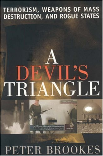 9780742549524: A Devil's Triangle: Terrorism, Weapons of Mass Destruction, and Rogue States