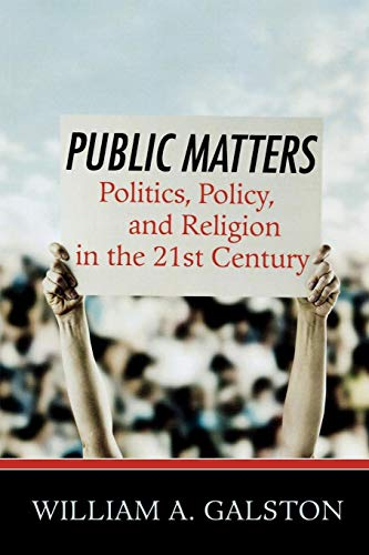 9780742549807: Public Matters: Politics, Policy, and Religion in the 21st Century