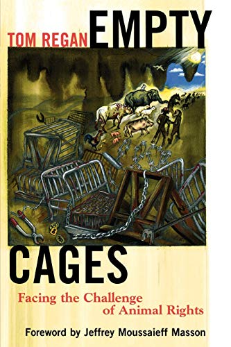 9780742549937: Empty Cages: Facing the Challenge of Animal Rights
