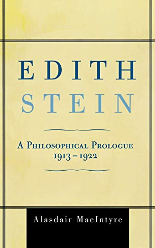9780742549951: Edith Stein: A Philosophical Prologue, 1913-1922