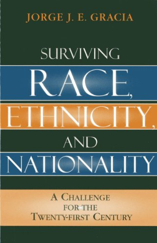 9780742550162: Surviving Race, Ethnicity, and Nationality: A Challenge for the 21st Century