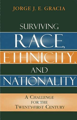 9780742550179: Surviving Race, Ethnicity, and Nationality: A Challenge for the 21st Century