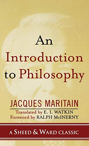 9780742550520: An Introduction to Philosophy (A Sheed & Ward Classic)