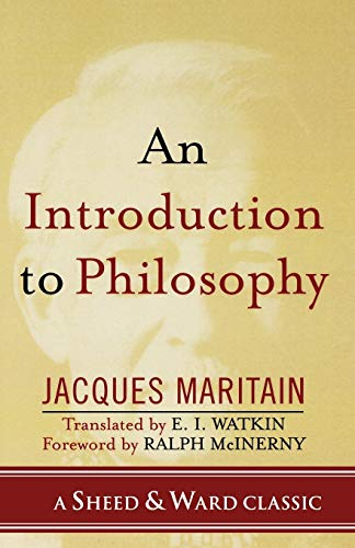 9780742550537: An Introduction to Philosophy (A Sheed & Ward Classic)