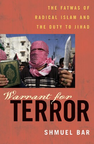 9780742551206: Warrant for Terror: The Fatwas of Radical Islam, and the Duty of Jihad (Hoover Studies in Politics, Economics, and Society)