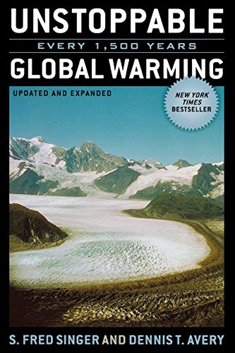 Unstoppable Global Warming: Every 1,500 Years. With DVD