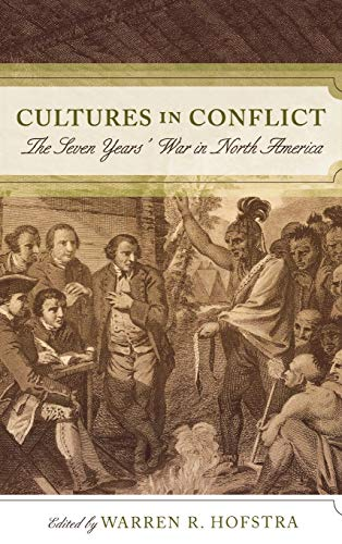 9780742551299: Cultures in Conflict: The Seven Years' War in North America
