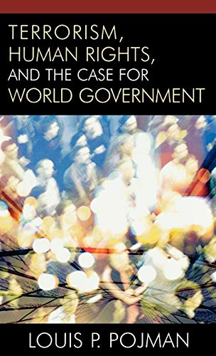 9780742551602: Terrorism, Human Rights, and the Case for World Government