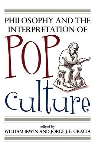 9780742551749: Philosophy and the Interpretation of Pop Culture