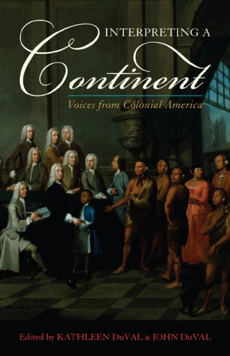 9780742551824: Interpreting a Continent: Voices from Colonial America