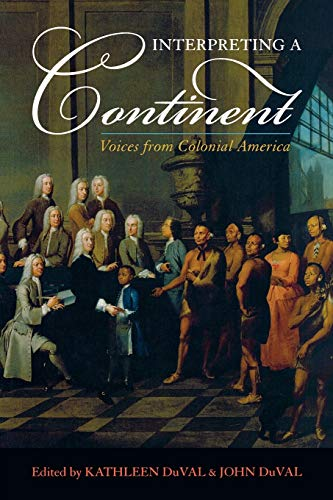 9780742551831: Interpreting a Continent: Voices from Colonial America