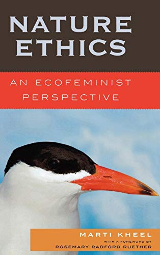 9780742552005: Nature Ethics: An Ecofeminist Perspective (Studies in Social, Political, and Legal Philosophy)