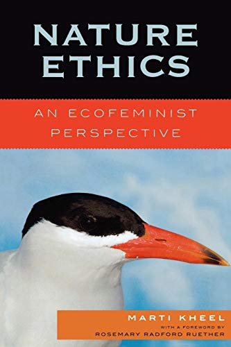 9780742552012: Nature Ethics: An Ecofeminist Perspective (Studies in Social, Political, & Legal Philosophy)