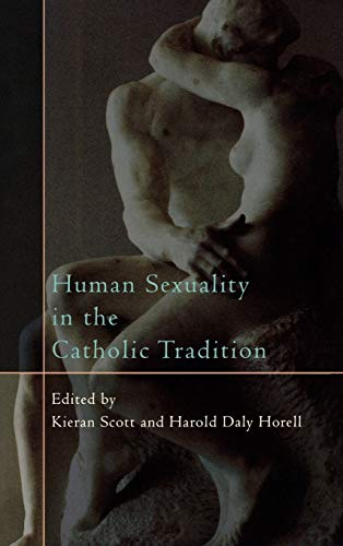 9780742552401: Human Sexuality in the Catholic Tradition