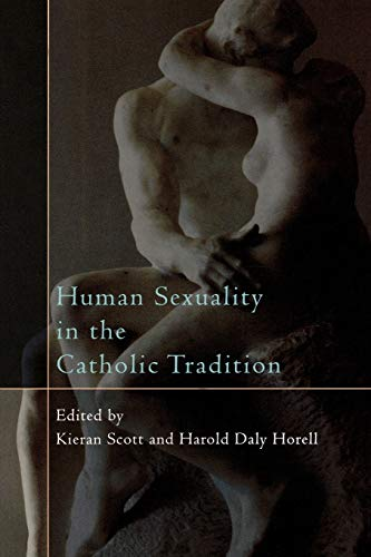 9780742552418: Human Sexuality in the Catholic Tradition