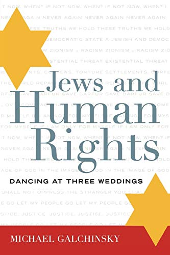 9780742552678: Jews and Human Rights: Dancing at Three Weddings