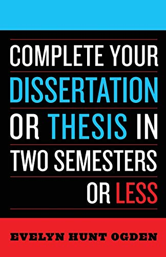 9780742552890: Complete Your Dissertation or Thesis in Two Semesters or Less