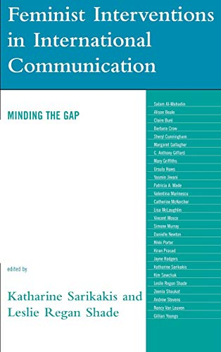 9780742553040: Feminist Interventions in International Communication: Minding the Gap (Critical Media Studies: Institutions, Politics, and Culture)