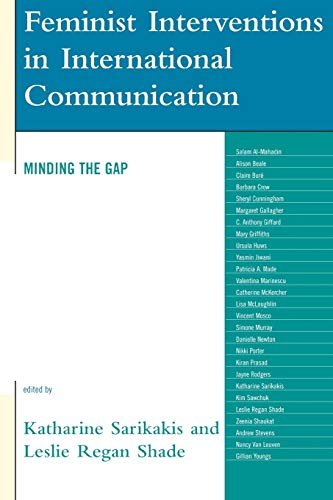 9780742553057: Feminist Interventions in International Communication: Minding the Gap (Critical Media Studies: Institutions, Politics, and Culture)