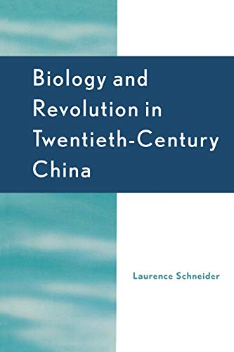 9780742553064: Biology and Revolution in Twentieth-Century China (Asia/Pacific/Perspectives)